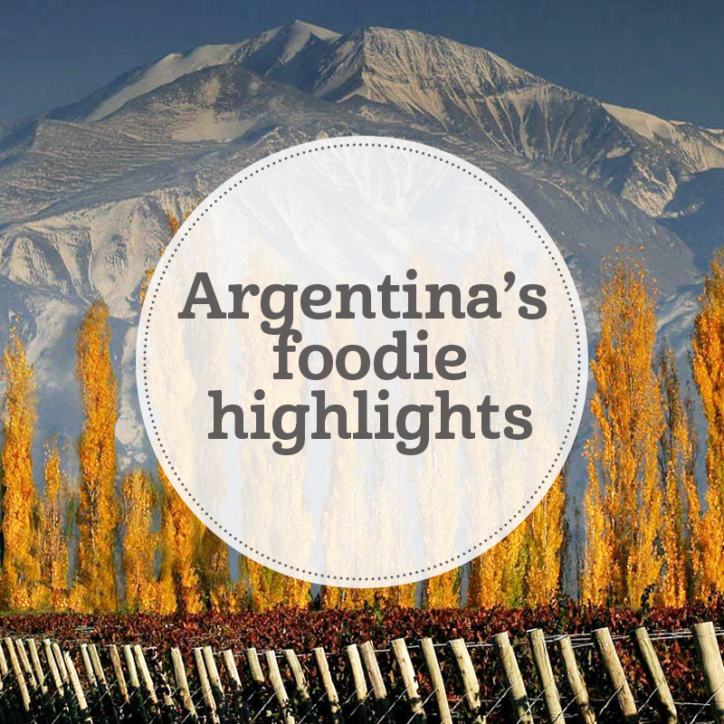 i-escape blog / Argentina foodie highlights
