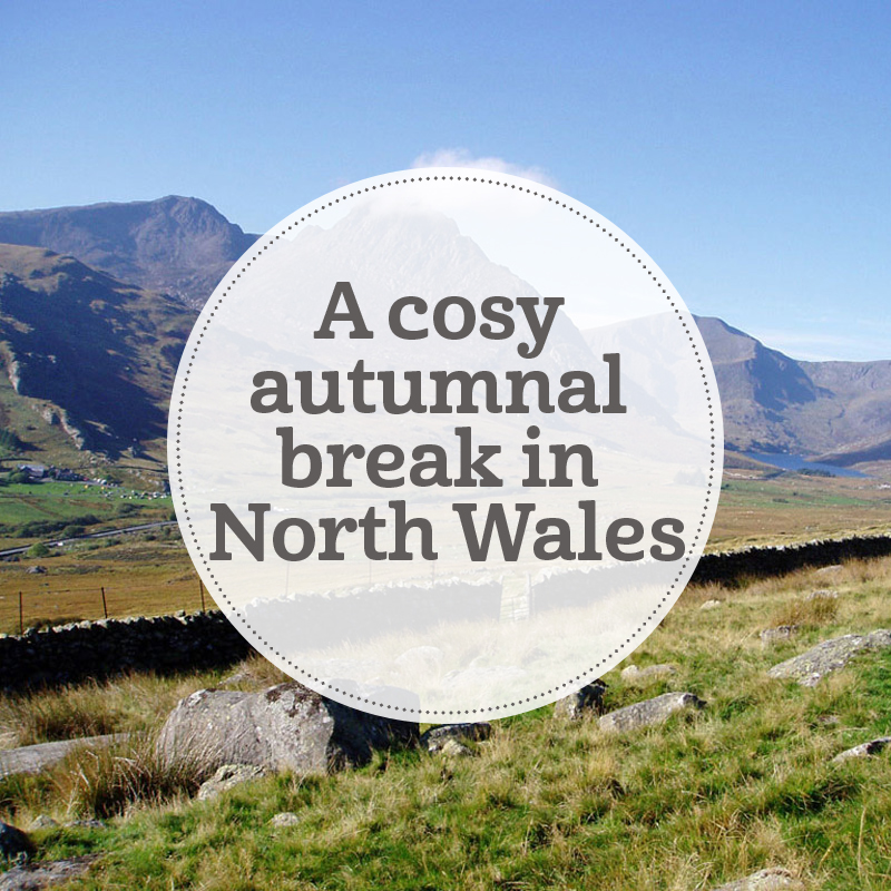 i-escape blog / North Wales: a cosy autumnal break / Glyderau