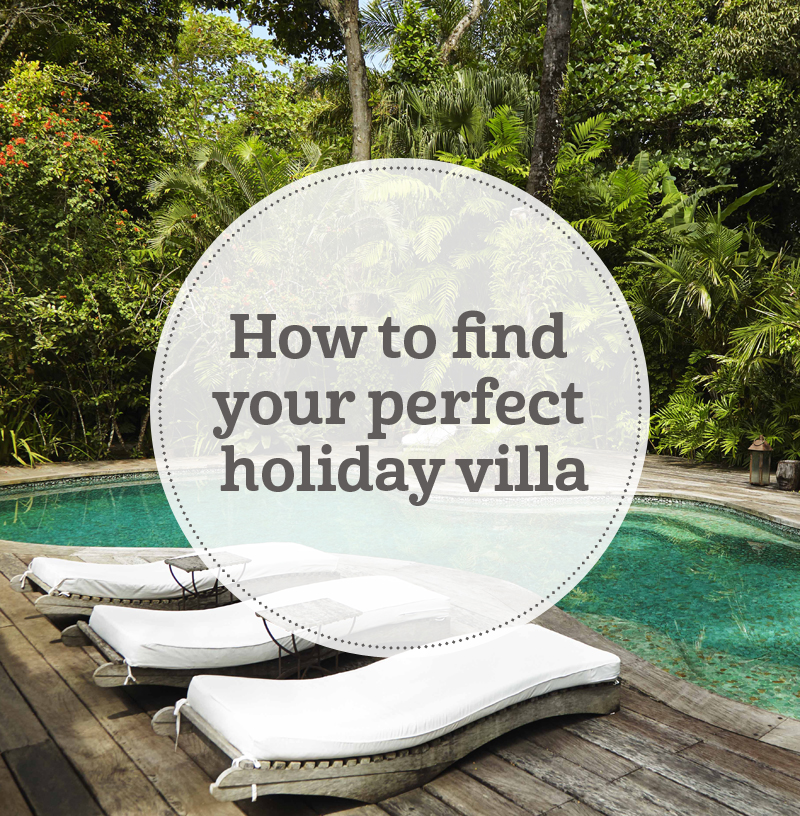 i-escape blog / Finding your perfect holiday villa / Onar