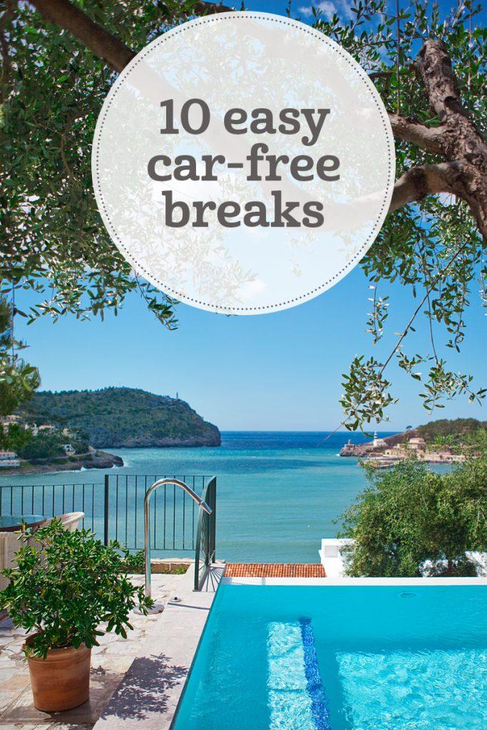 i-escape blog / 10 easy car-free breaks