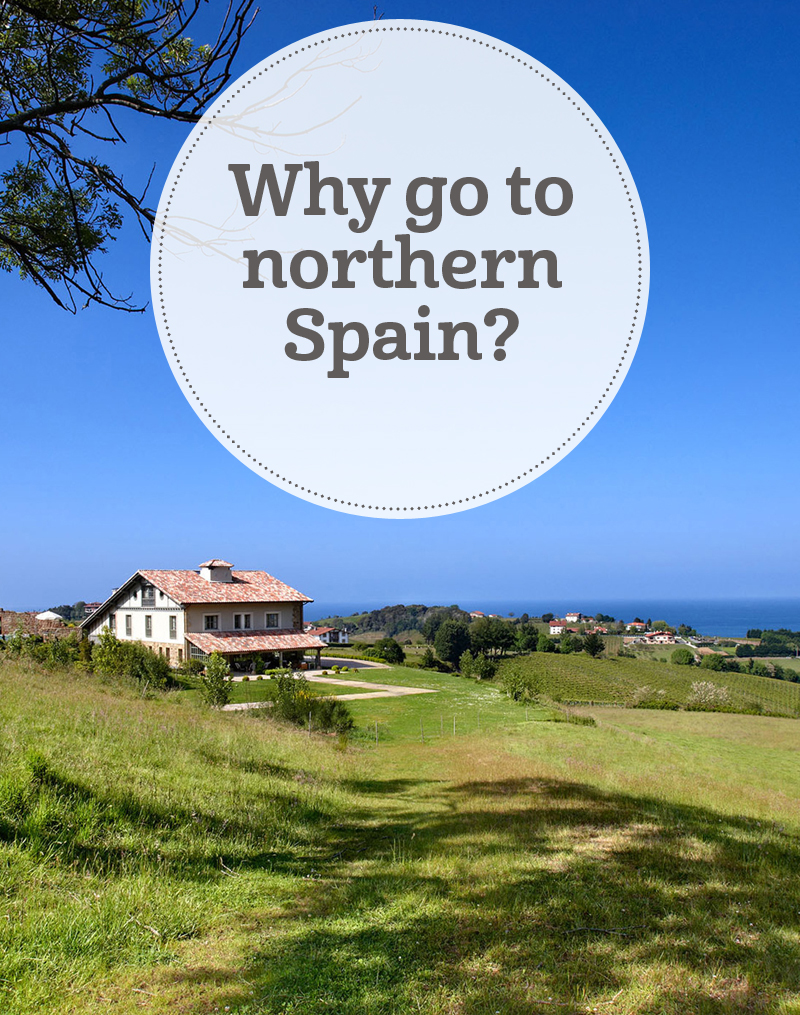 i-escape blog / Why go to northern Spain?