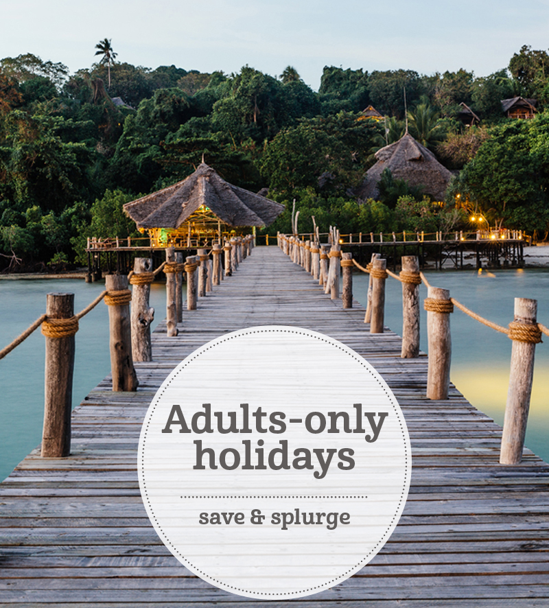 The i-escape blog / Adults-only holidays: save and splurge