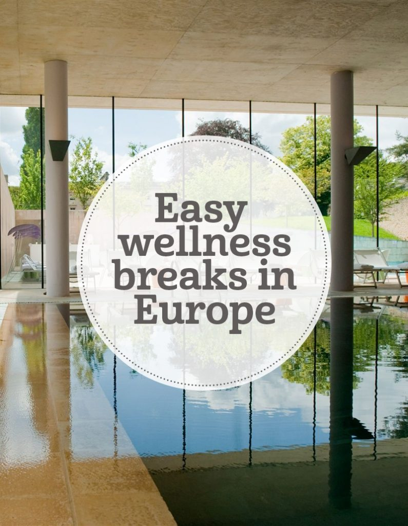 The i-escape blog / Easy wellness breaks in Europe