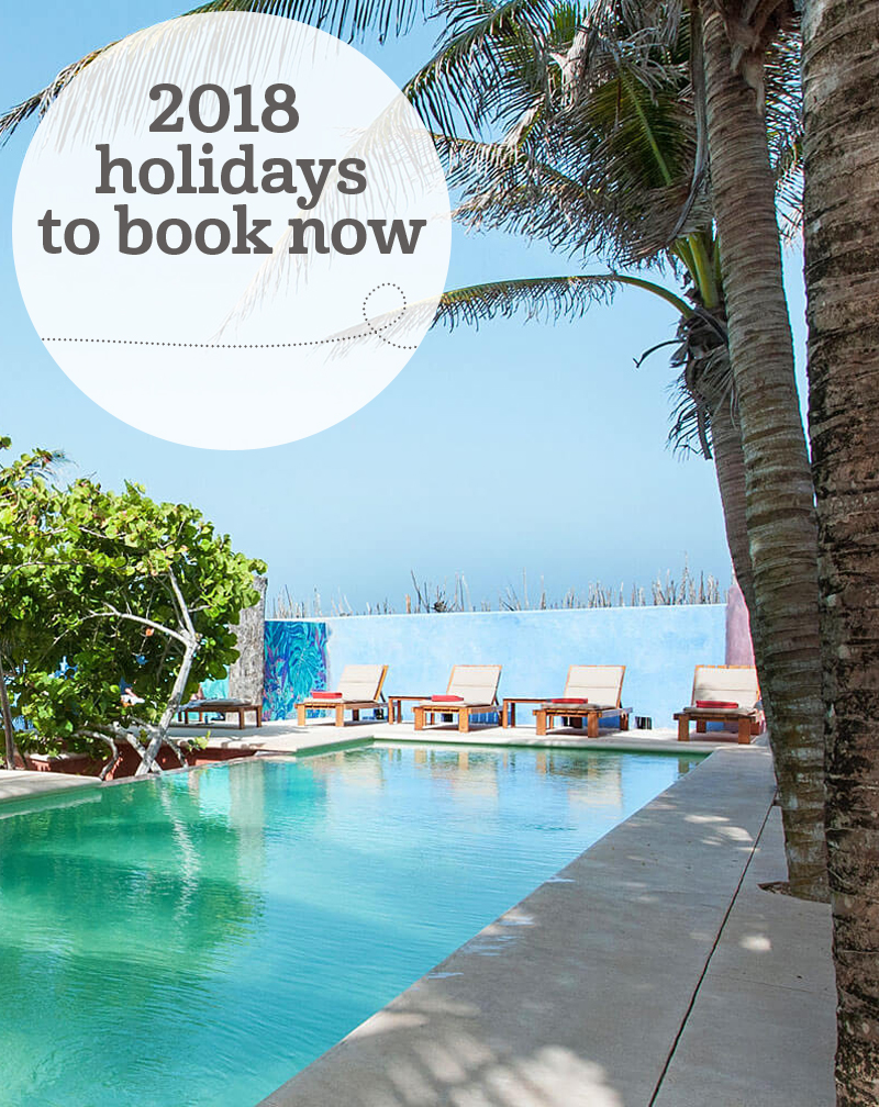 The i-escape blog / 2018 holidays to book now