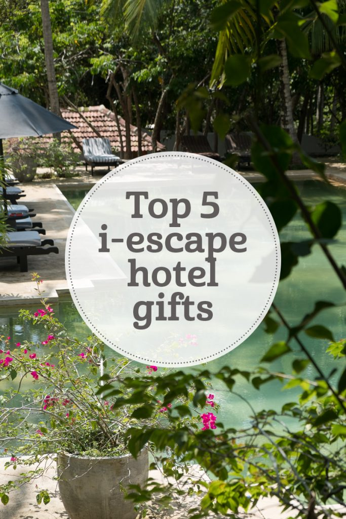 The i-escape blog / Top 5 hotel gifts