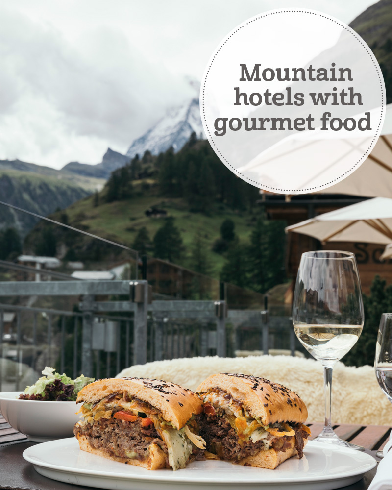 The i-escape blog / Mountain hotels with gourmet food