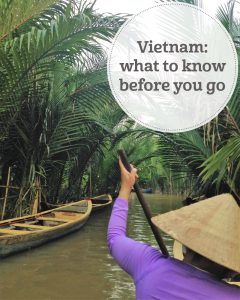The i-escape blog / Escape to Vietnam: what to know before you go