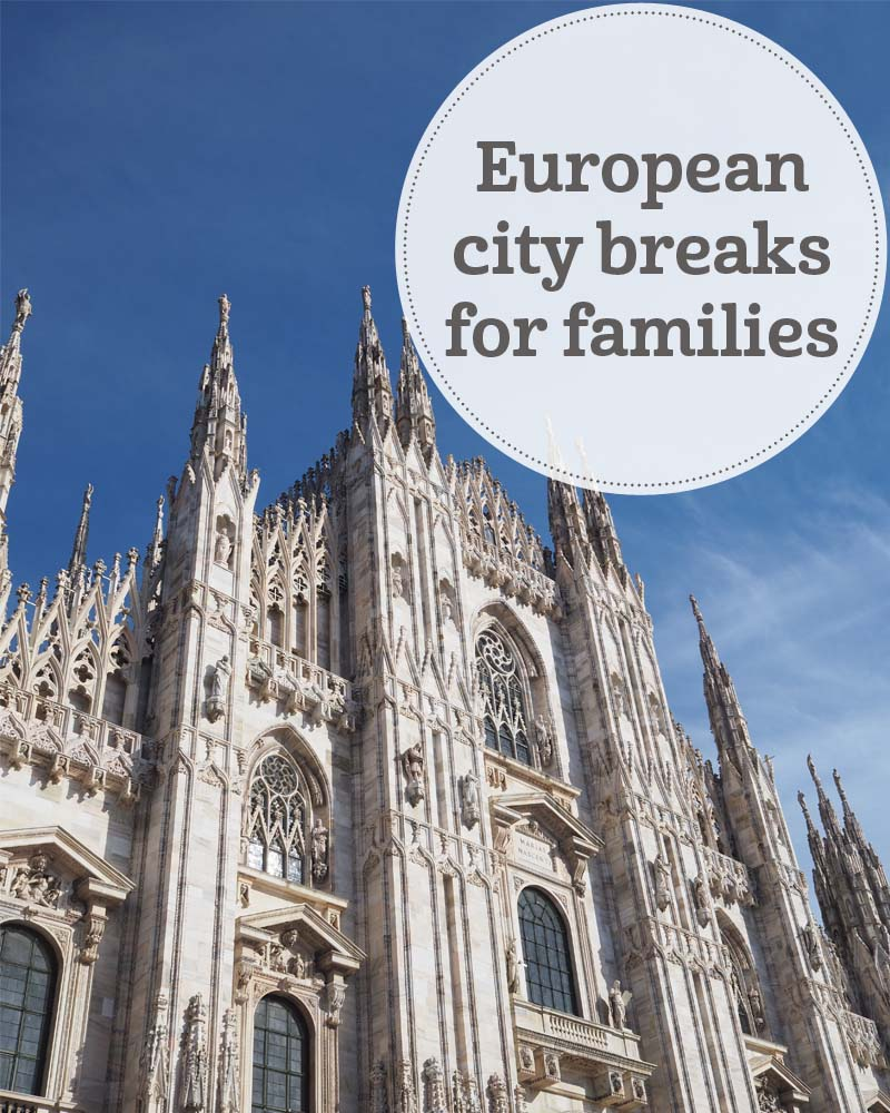 The i-escape blog / 7 great reasons to take your family on a European city break